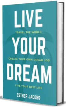 Live Your Dream - Esther Jacobs