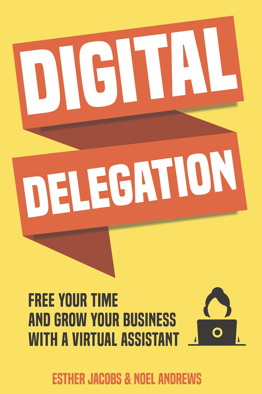 Digital delegation - www.estherjacobs.info